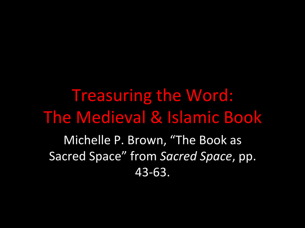 Treasuring the Word:  The Medieval...
