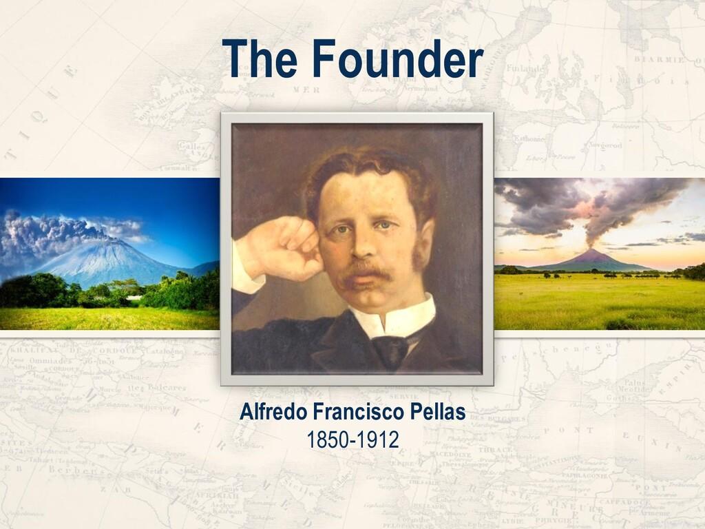 Alfredo Francisco Pellas 1850-1912 The Founder