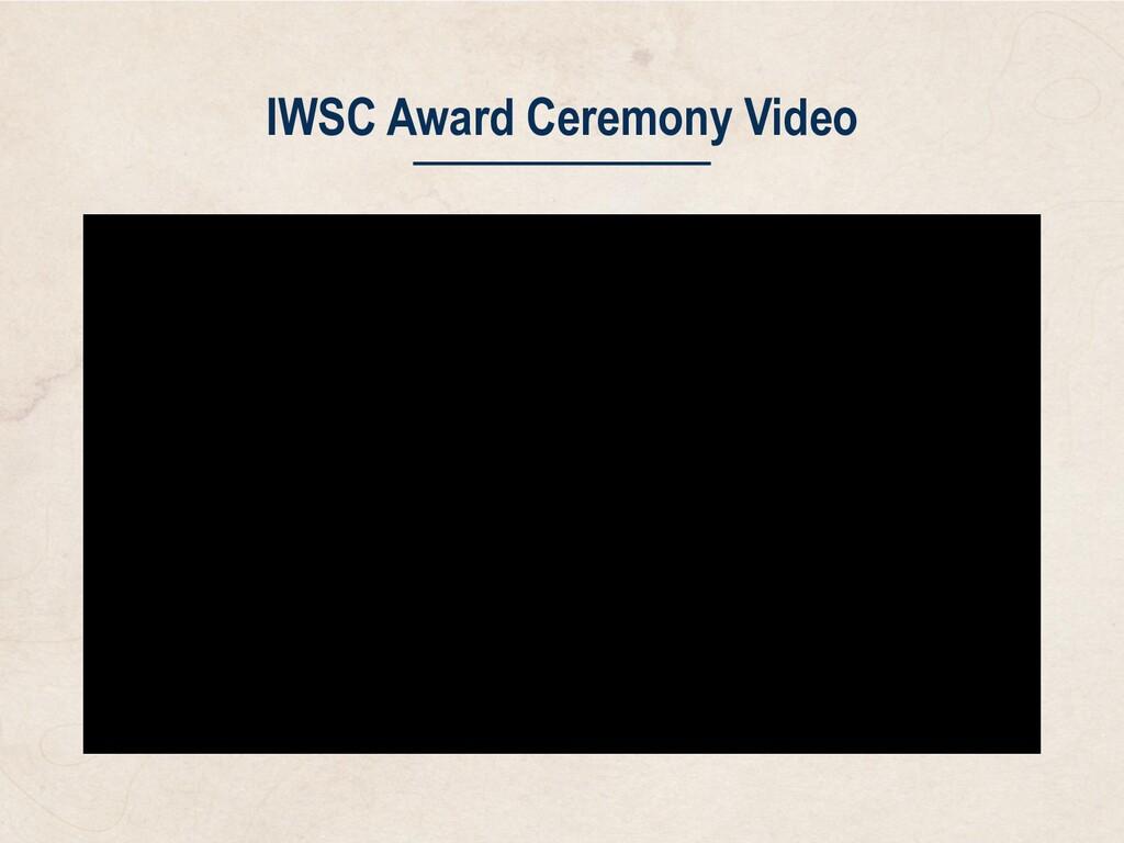 IWSC Award Ceremony Video
