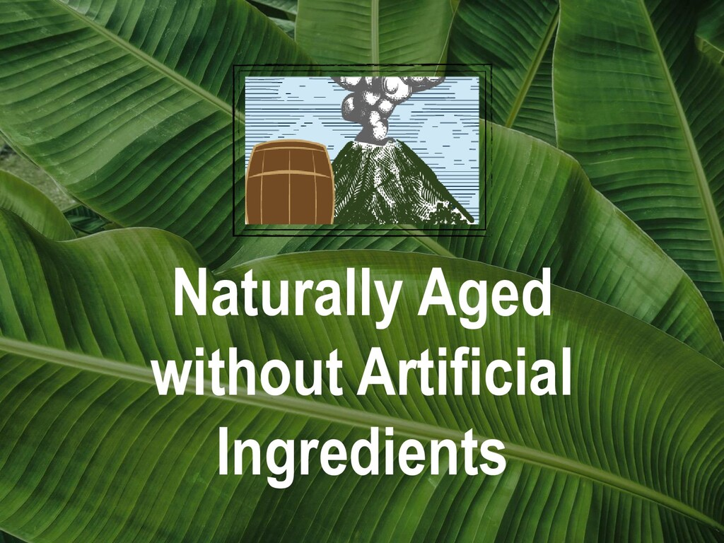 Naturally Aged without Artificial Ingredients