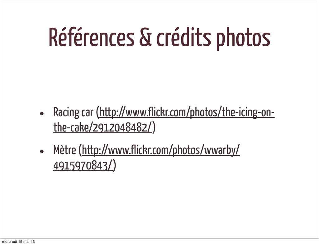 Références & crédits photos • Racing car (http:...