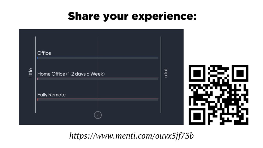 https://www.menti.com/ouvx5jf73b Share your exp...
