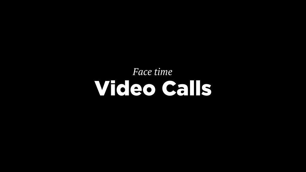 Video Calls Face time