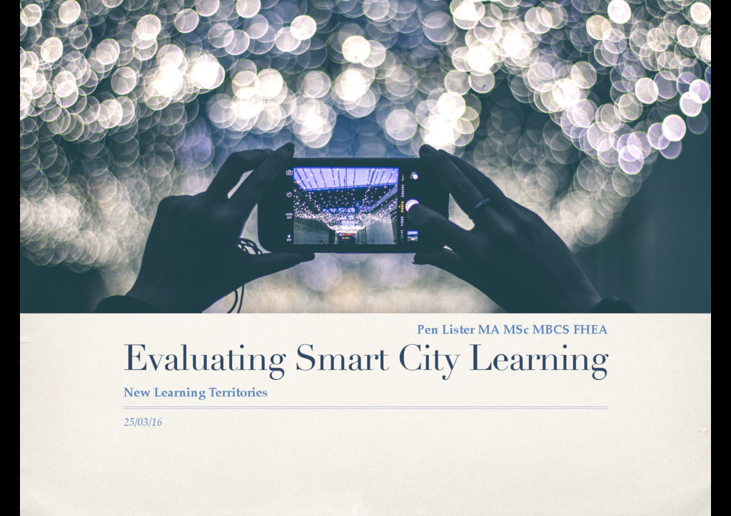 25/03/16 Evaluating Smart City Learning New Lea...
