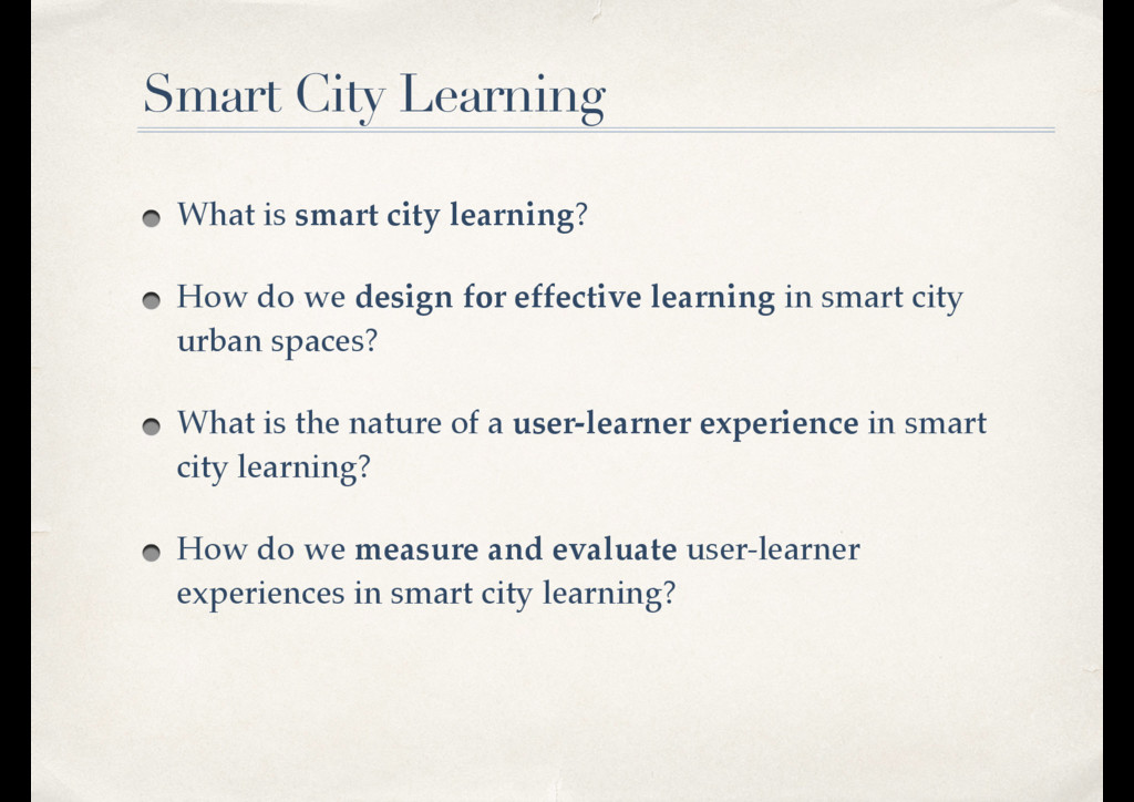 What is smart city learning? How do we design f...