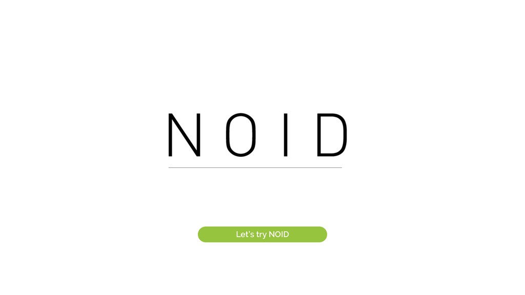 Let's try NOID