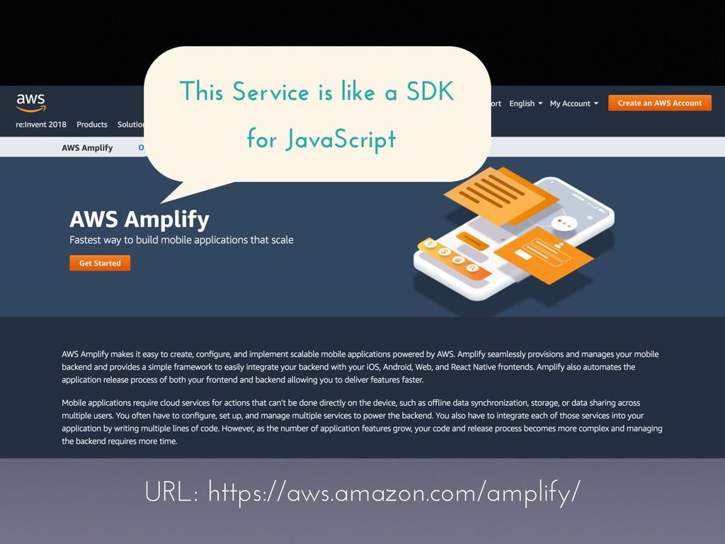 URL: https://aws.amazon.com/amplify/ This Servi...