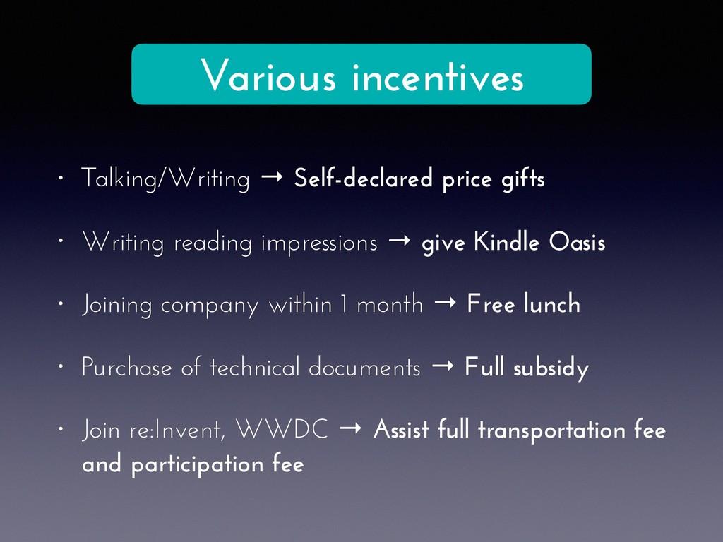 • Talking/Writing → Self-declared price gifts •...