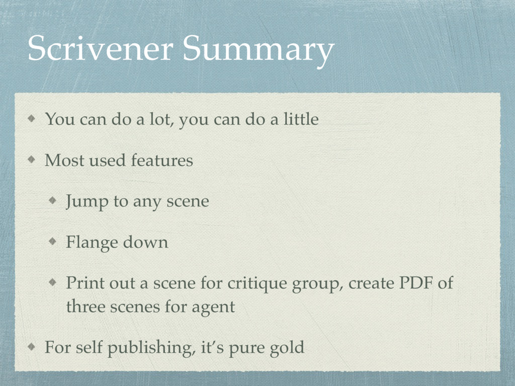 Scrivener Summary You can do a lot, you can do ...