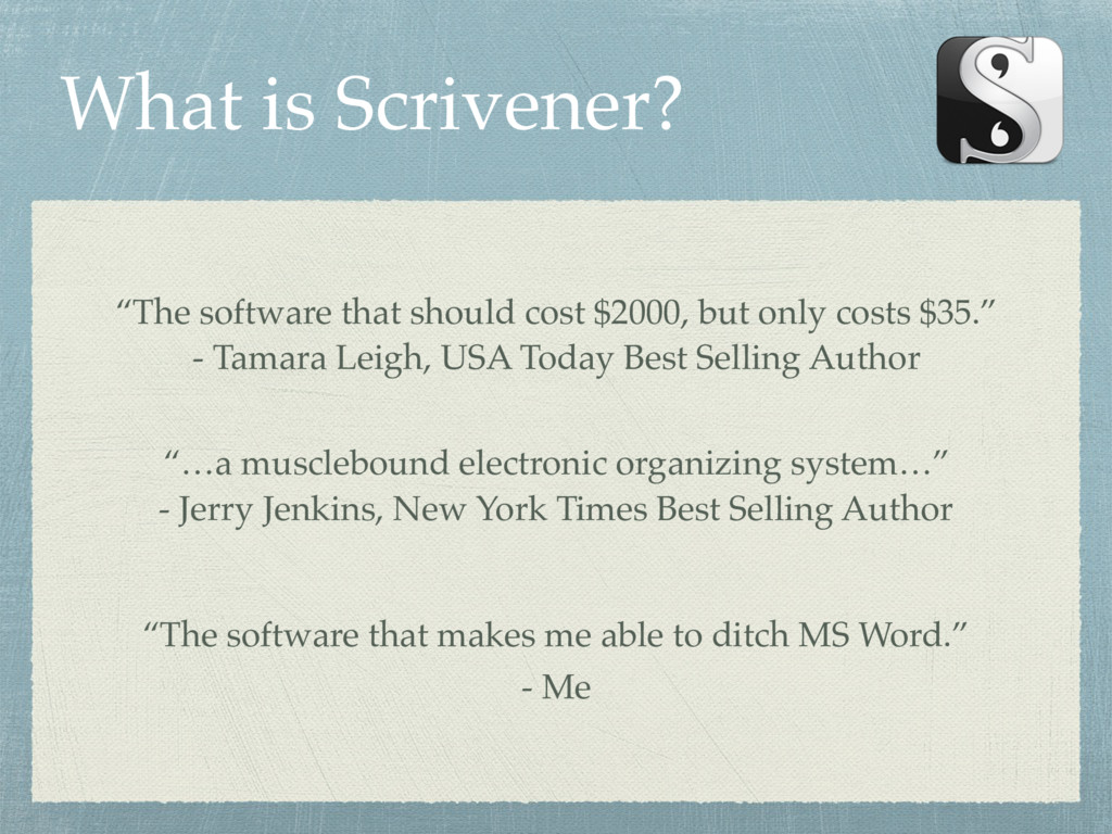"""What is Scrivener? """"The software that should co..."""