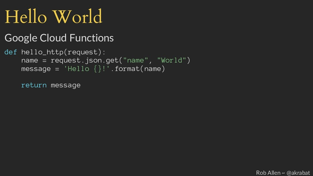 Hello World Google Cloud Functions def hello_ht...