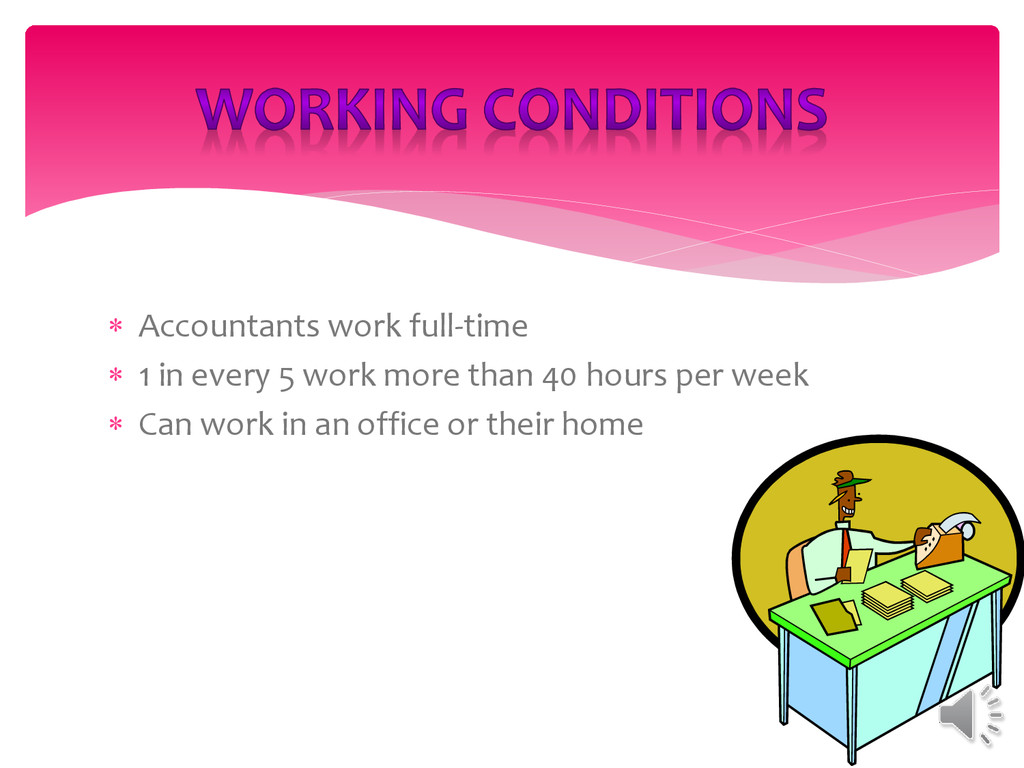  Accountants work full-time  1 in every 5 wor...