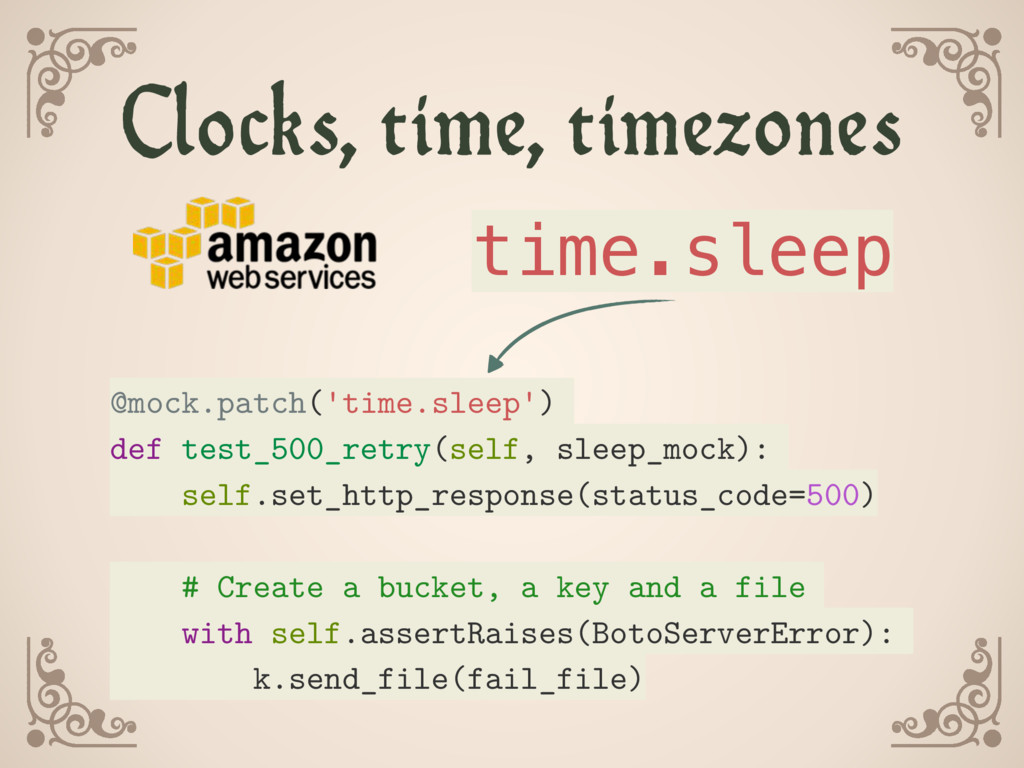 @mock.patch('time.sleep') def test_500_retry(se...