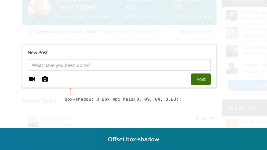 Offset box-shadow r box-shadow: 0 2px 4px hsla(0...