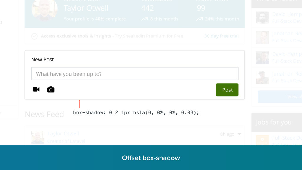 Offset box-shadow r box-shadow: 0 2 1px hsla(0, ...