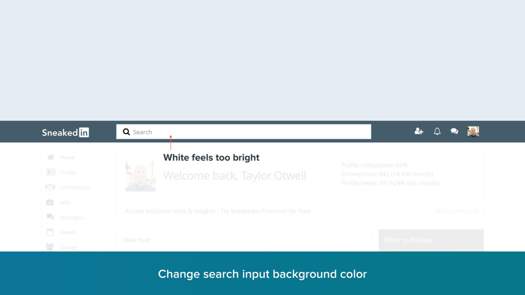White feels too bright Change search input back...