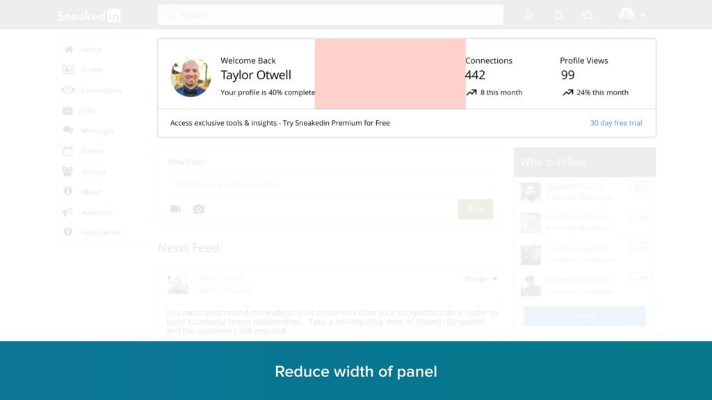 Reduce width of panel r
