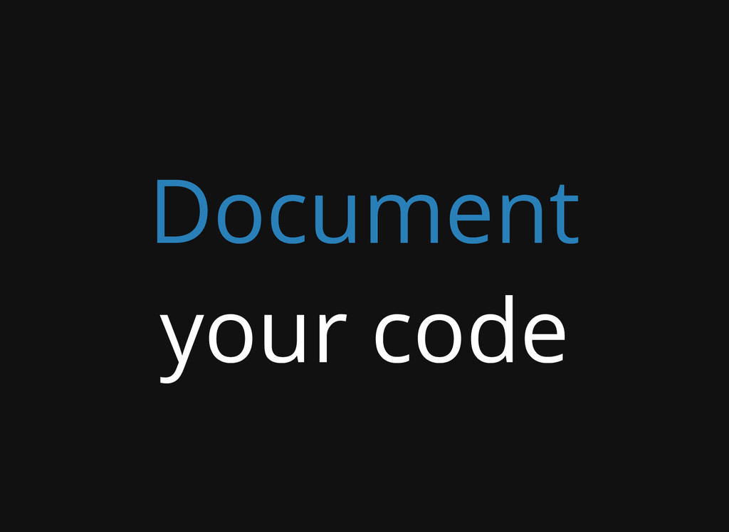 Document your code