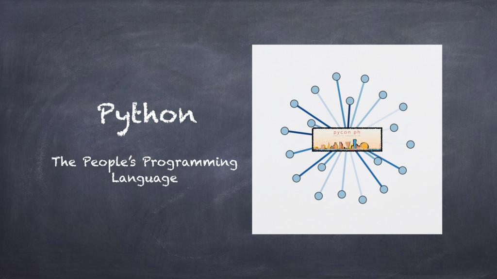 Python The People's Programming Language