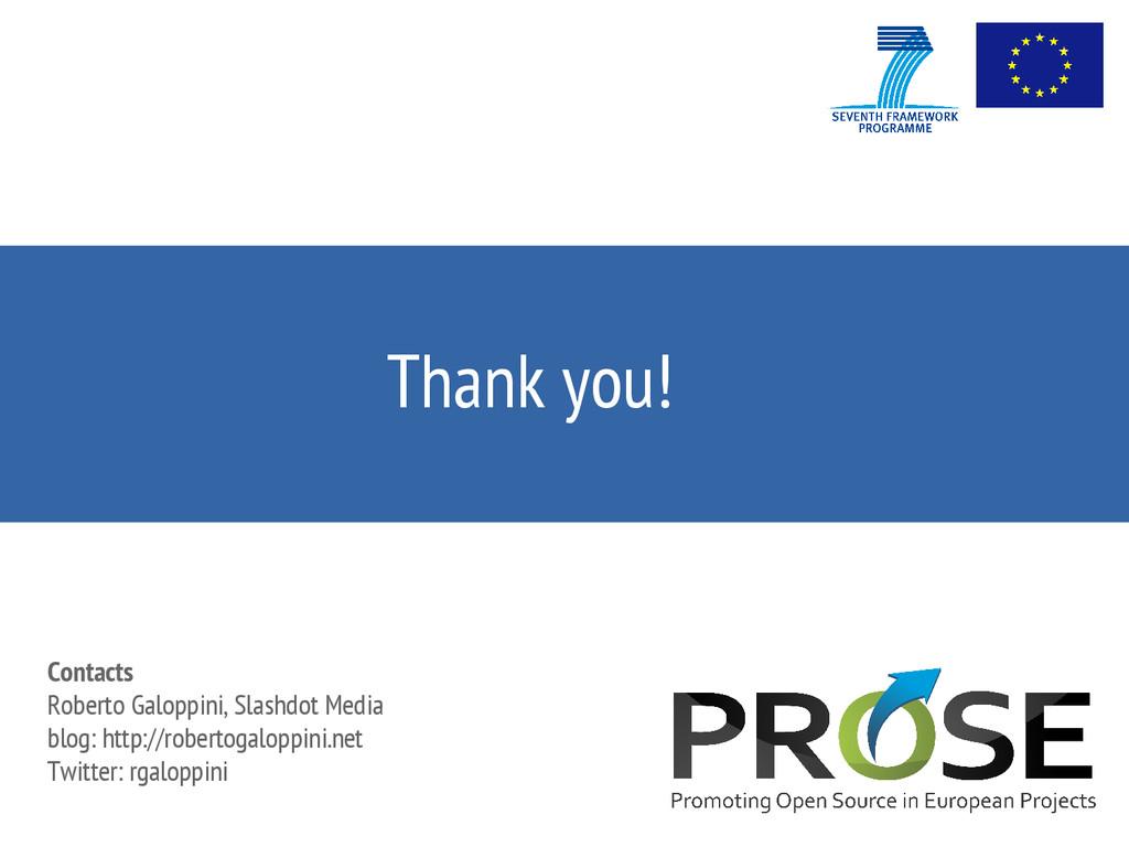 Thank you! Contacts Roberto Galoppini, Slashdot...