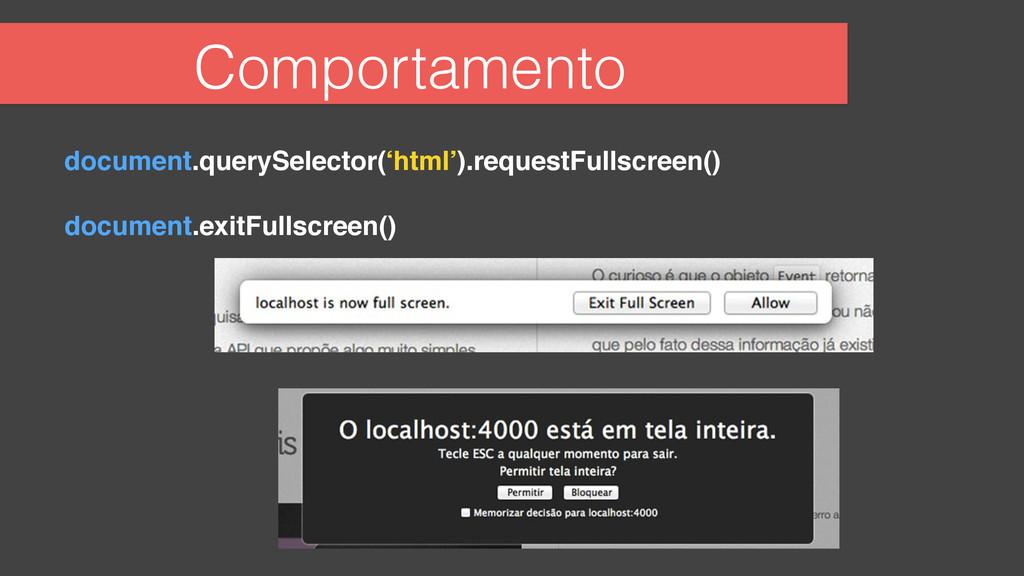 Comportamento ! document.querySelector('html')....