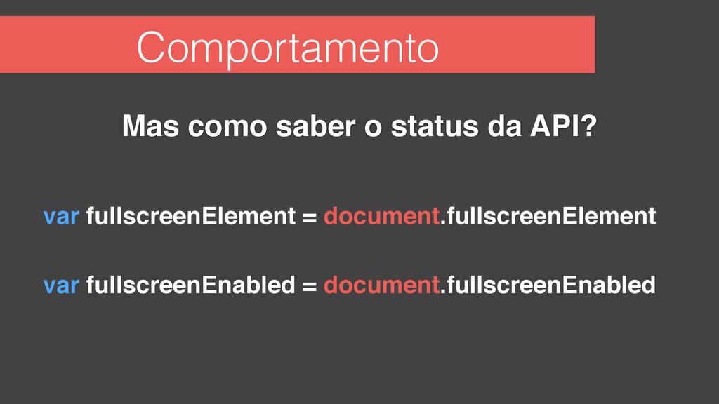 Comportamento Mas como saber o status da API? v...