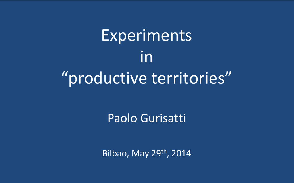 "Experiments in ""productive territories"" Paolo G..."