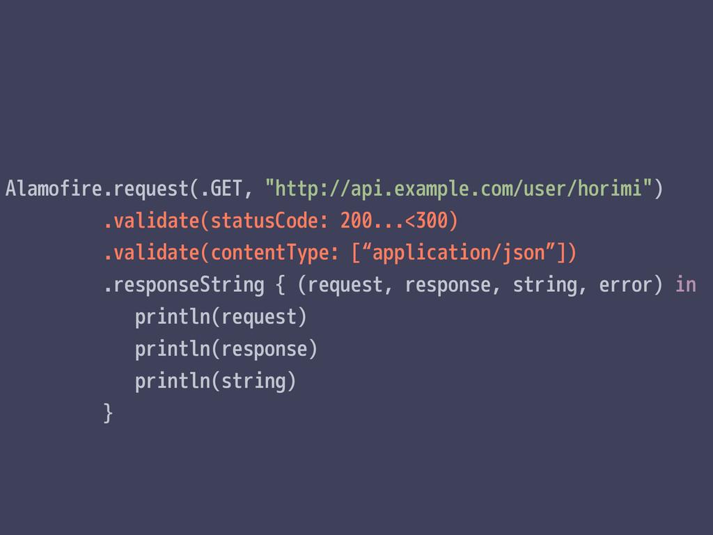 """Alamofire.request(.GET, """"http://api.example.com..."""