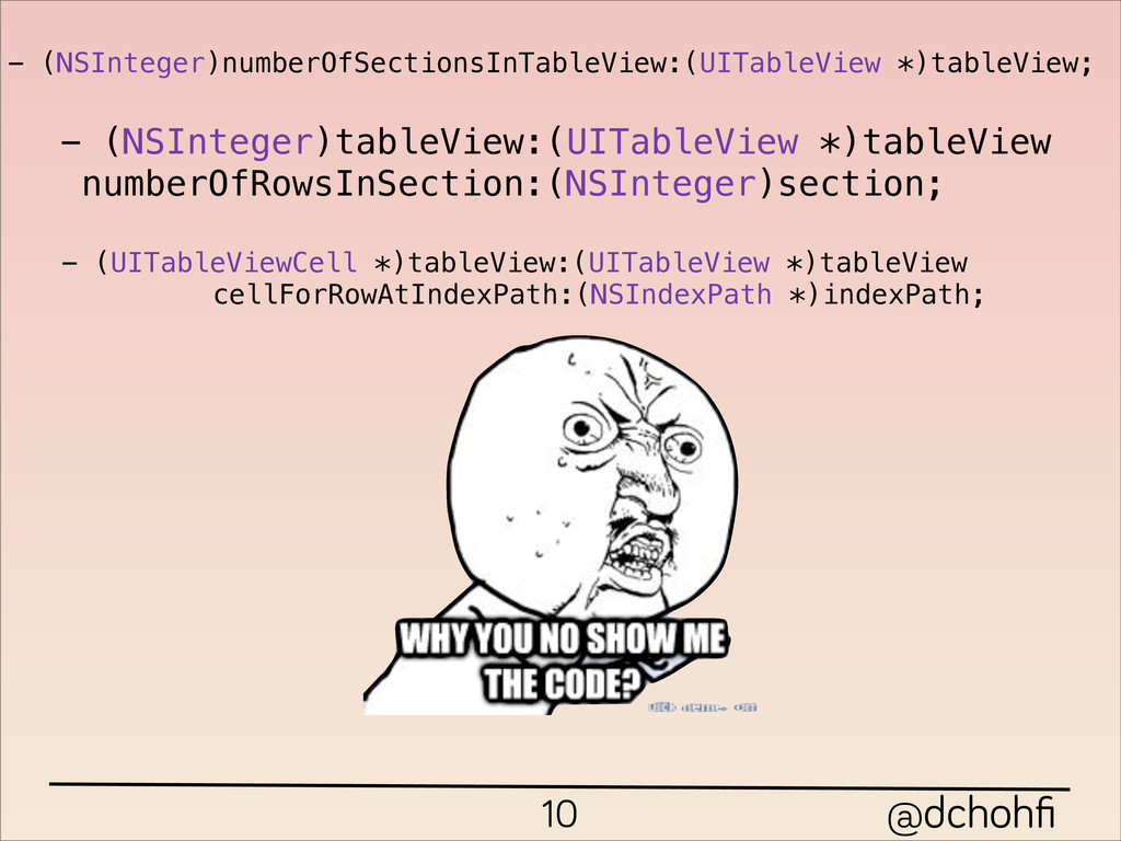 @dchohfi 10 - (NSInteger)tableView:(UITableView ...