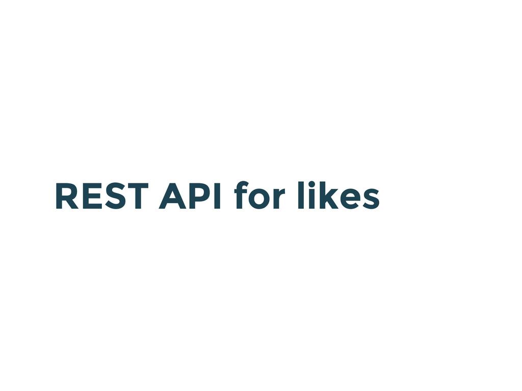 REST API for likes