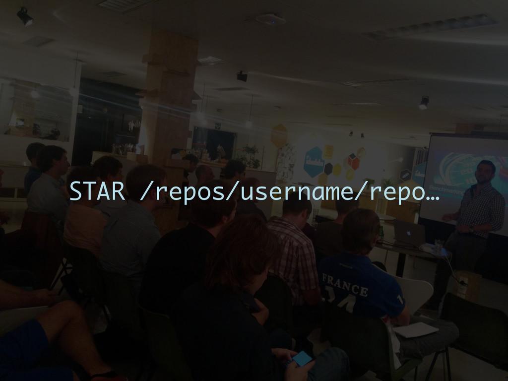 STAR /repos/username/repo…