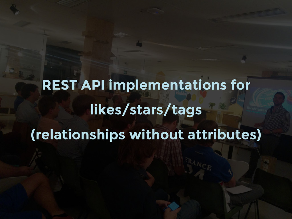 REST API implementations for likes/stars/tags (...