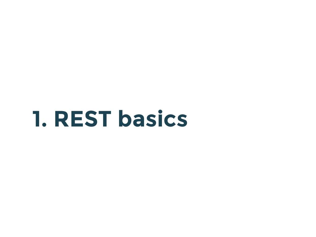 1. REST basics