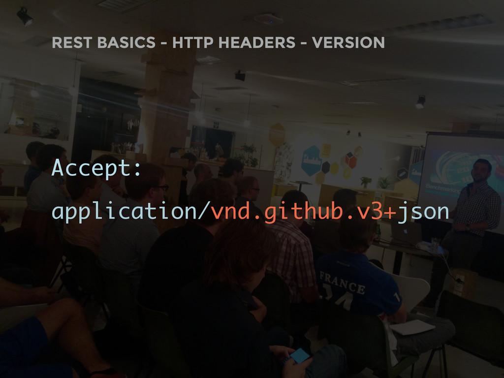 Accept: application/vnd.github.v3+json REST BAS...