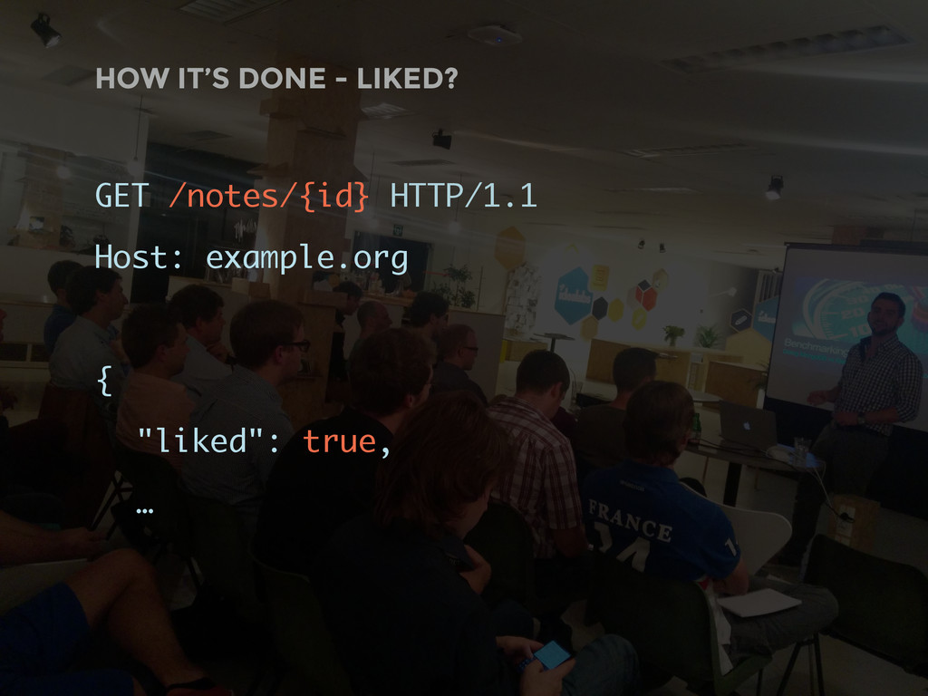 HOW IT'S DONE - LIKED? GET /notes/{id} HTTP/1.1...