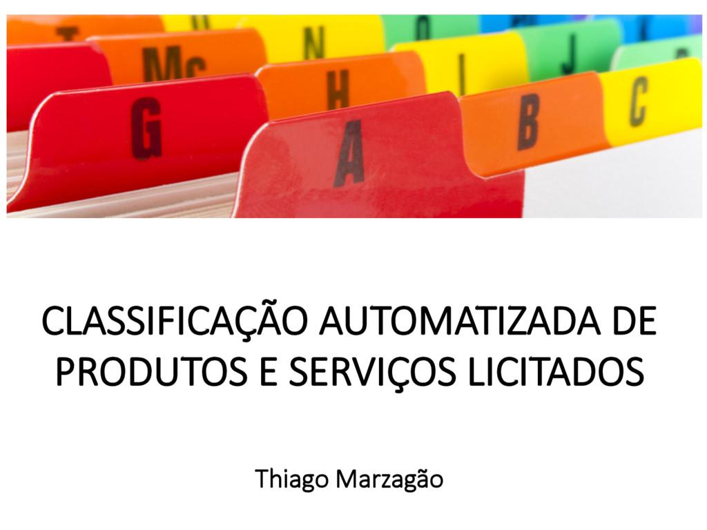 CLASSIFICAÇÃO AUTOMATIZADA DE PRODUTOS E SERVIÇ...