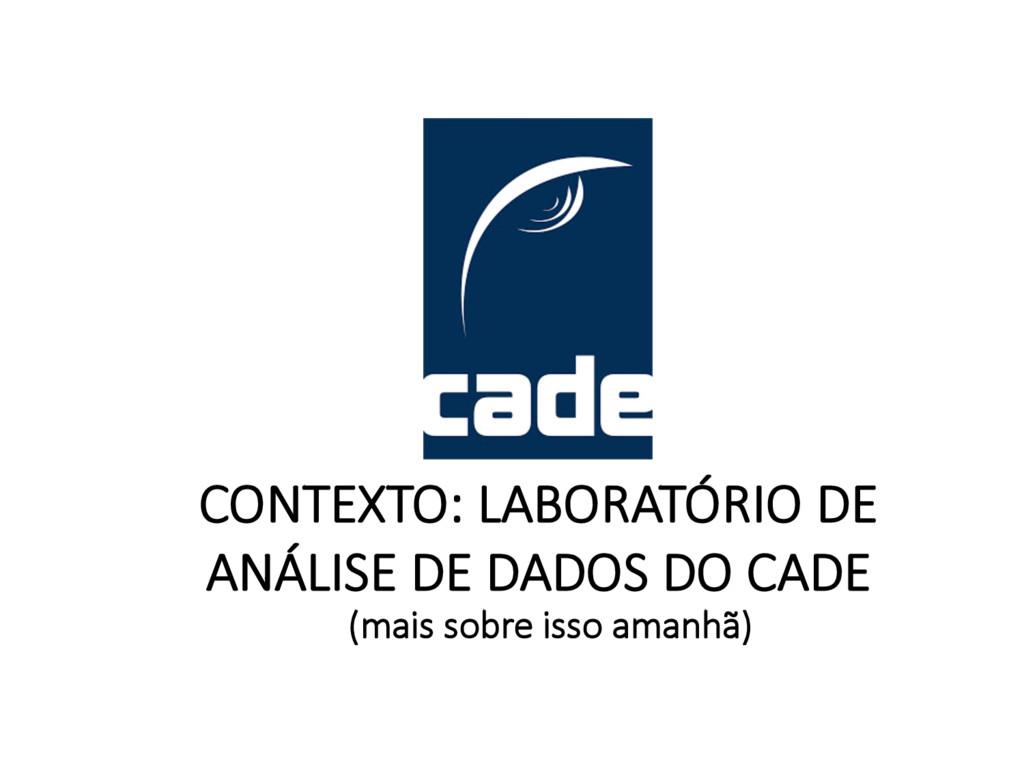 CONTEXTO: LABORATÓRIO DE ANÁLISE DE DADOS DO CA...