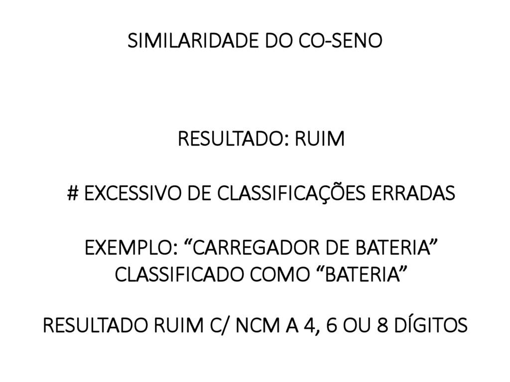 SIMILARIDADE DO CO-SENO   RESULTADO: RUIM...