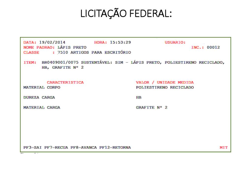 LICITAÇÃO FEDERAL:
