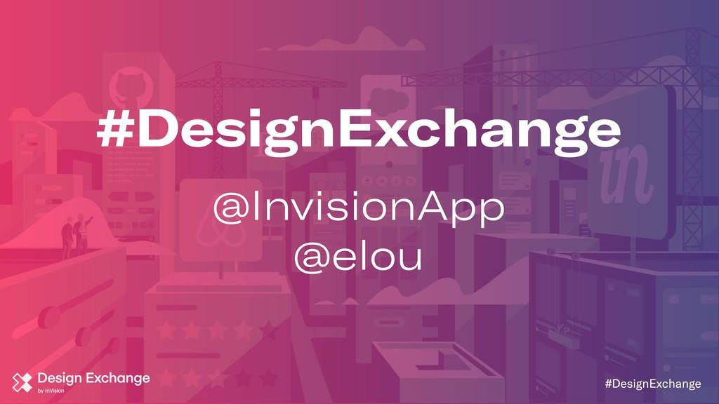 #DesignExchange #DesignExchange @InvisionApp @e...