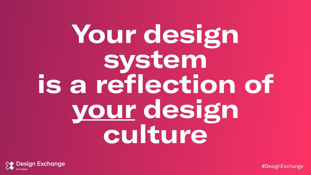 #DesignExchange Your design system