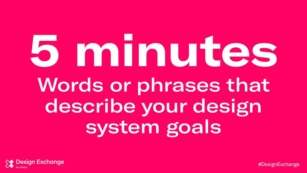 #DesignExchange 5 minutes Words or phrases that...