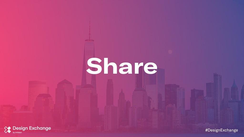 Share #DesignExchange