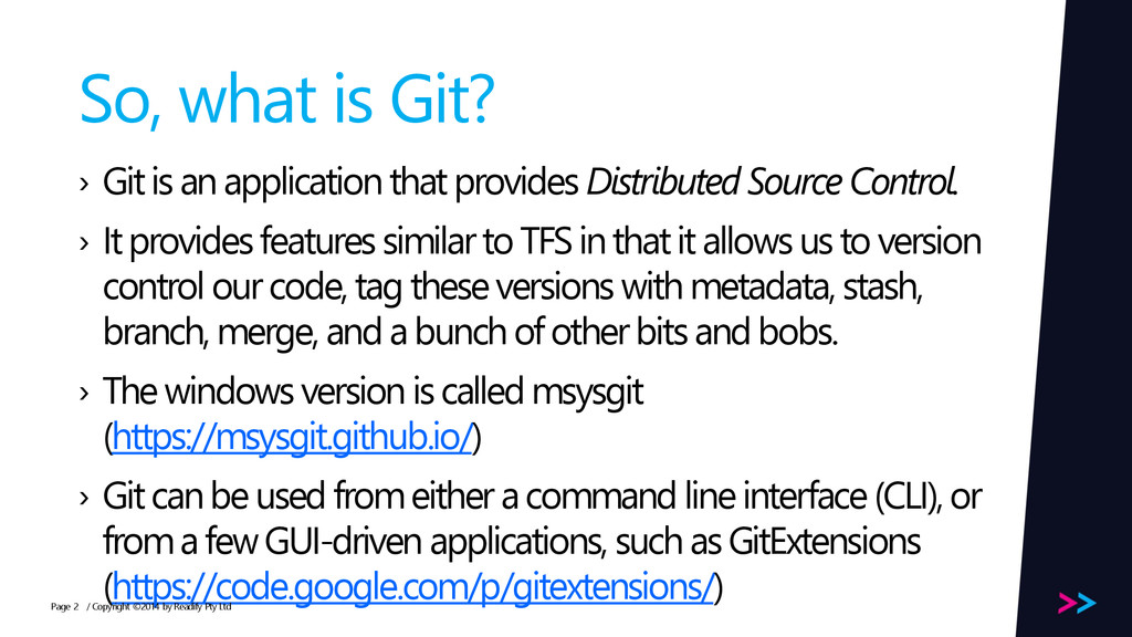 Page So, what is Git? › Git is an application t...