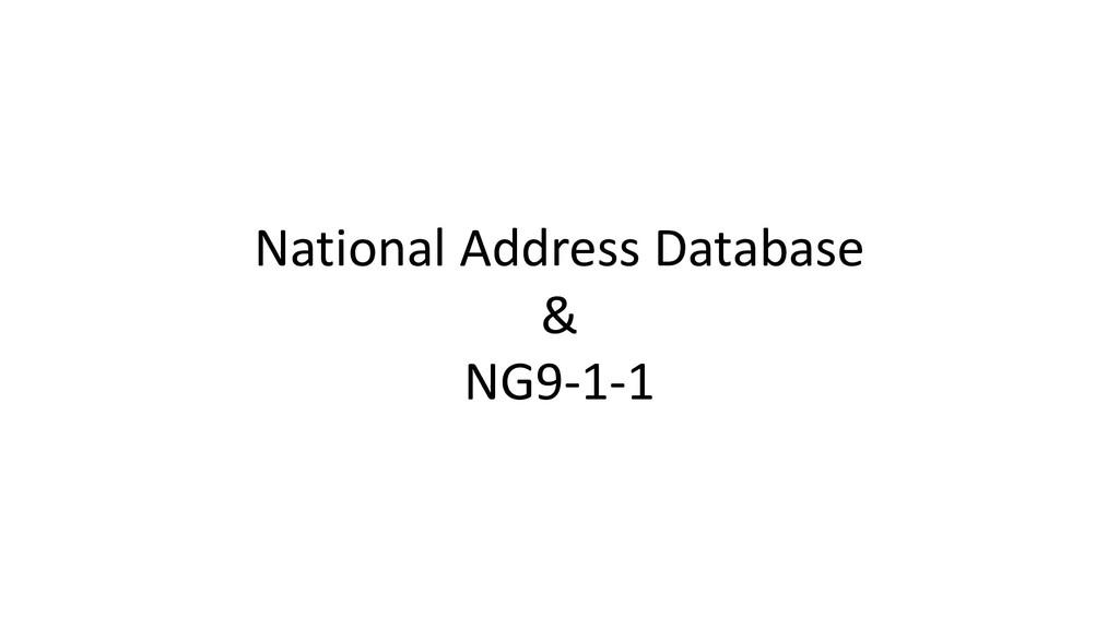 National Address Database & NG9-1-1