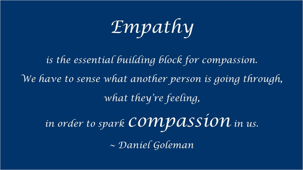 Empathy is the essential building block for com...