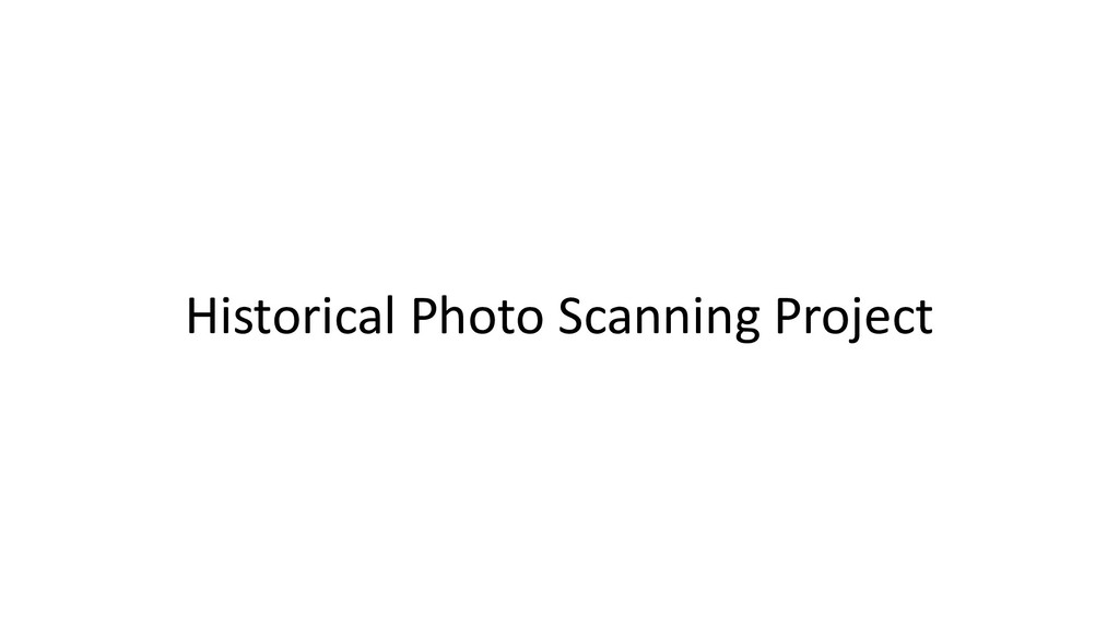 Historical Photo Scanning Project