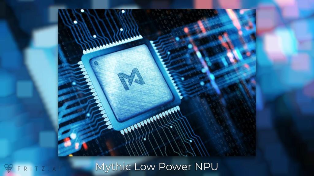 Mythic Low Power NPU