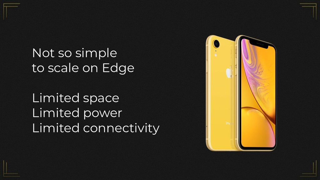 Not so simple to scale on Edge Limited space Li...