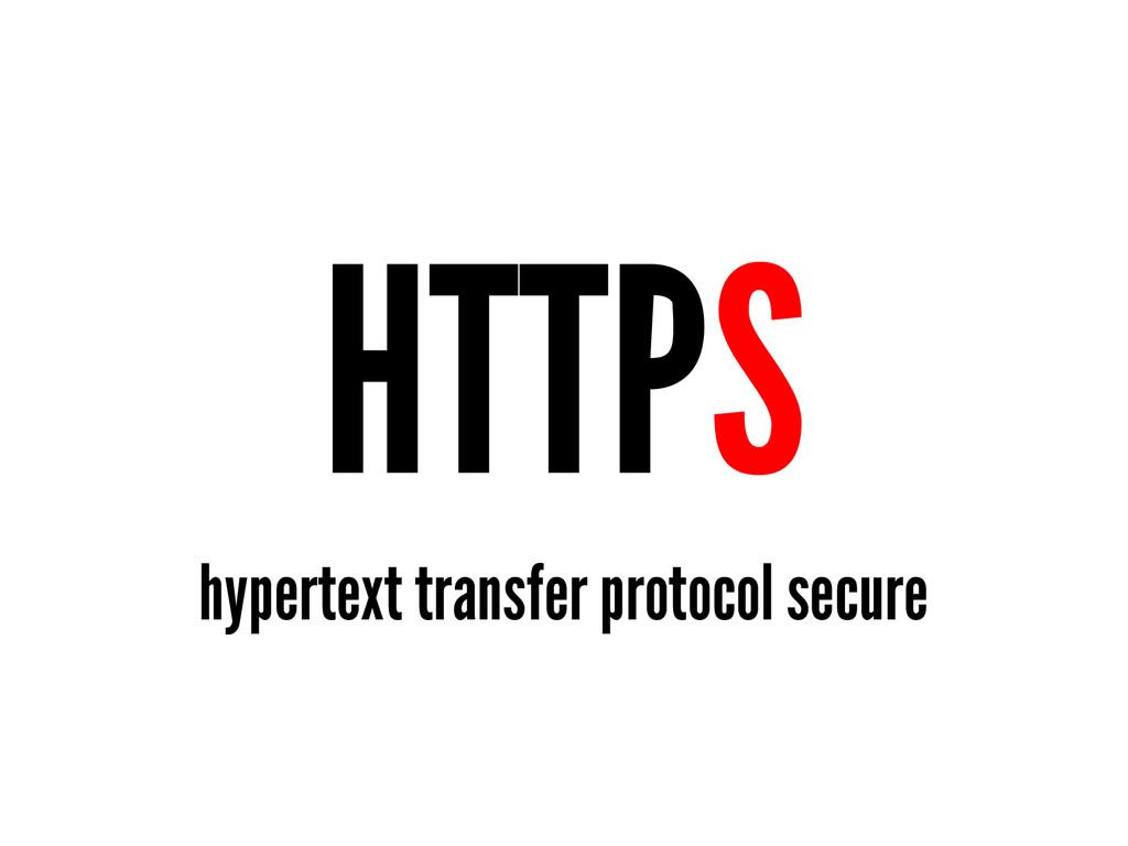 HTTPS hypertext transfer protocol secure